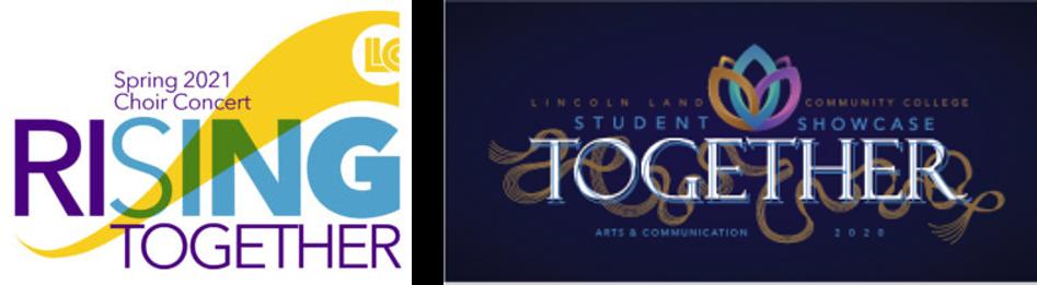 Spring 2021 Choir Concert Rising Together. LLCC. Student Showcase Together. Arts & Communication 2020.