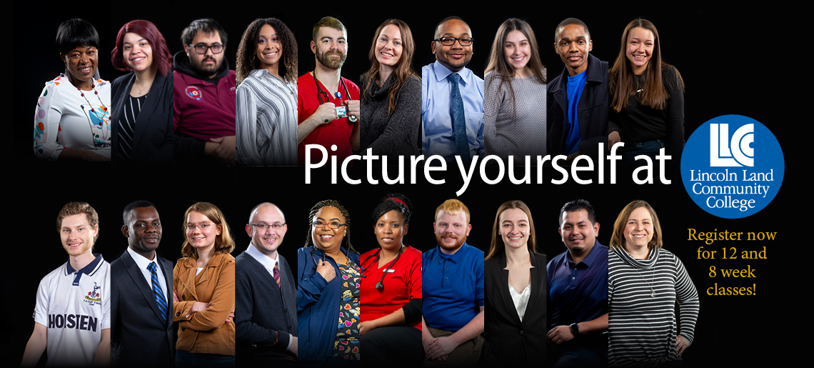 Picture yourself at LLCC. Register now for 12 and 8 week classes!